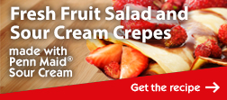 Penn Maid Fresh Fruit Salad and Sour Cream Crepes